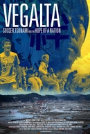 Vegalta: Soccer, Tsunami and the Hope of a Nation (Vegalta: Soccer, Tsunami and the Hope of a Nation)