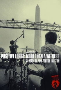 Positive Force: More Than a Witness - Poster / Capa / Cartaz - Oficial 1