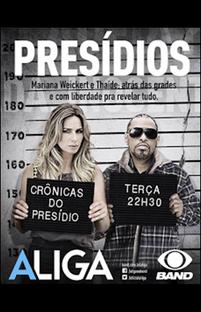 A Liga - Crônicas do Presídio - Poster / Capa / Cartaz - Oficial 1