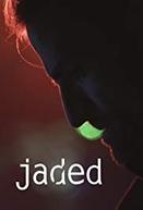 Jaded (1ª Temporada) (Jaded (Season 1))