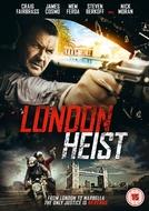 Gunned Down (London Heist)