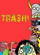 TRASH! - A Série (TRASH! - A Série)