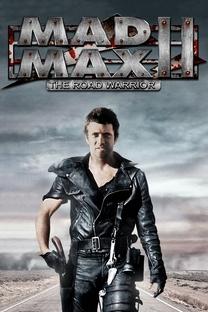 Mad Max 2: A Caçada Continua - Poster / Capa / Cartaz - Oficial 7