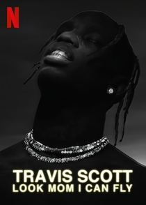 Travis Scott: Voando Alto - Poster / Capa / Cartaz - Oficial 4