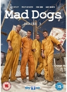 Mad Dogs (3ª Temporada) (Mad Dogs (Season 3))