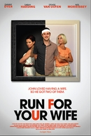 Run For Your Wife (Run For Your Wife)