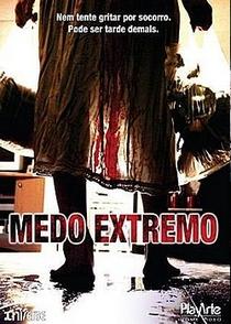 Medo Extremo - Poster / Capa / Cartaz - Oficial 2