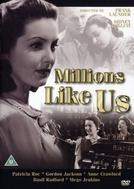 Milhões Como Nós (Millions Like Us)