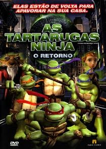 As Tartarugas Ninja: O Retorno - Poster / Capa / Cartaz - Oficial 7