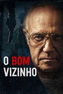 O Bom Vizinho - Poster / Capa / Cartaz - Oficial 2