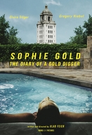 Sophie Gold, the Diary of a Gold Digger (Sophie Gold, the Diary of a Gold Digger)
