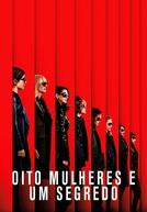 Oito Mulheres e um Segredo (Ocean's 8)