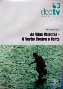 As Vilas Volantes: O verbo contra o vento - Poster / Capa / Cartaz - Oficial 1
