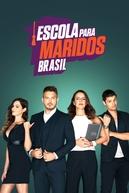 Escola para Maridos - Brasil (Escola para Maridos)