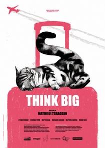 Pense Grande - Poster / Capa / Cartaz - Oficial 1