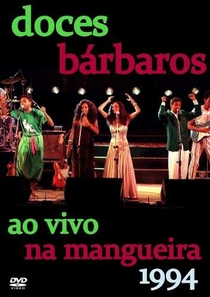 Doces Bárbaros - Ao Vivo Na Mangueira  - Poster / Capa / Cartaz - Oficial 1
