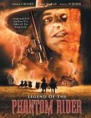 A Lenda do Cavaleiro Fantasma (Legend of the Phantom Rider )