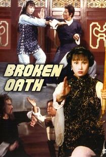 Broken Oath - Poster / Capa / Cartaz - Oficial 1