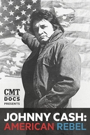 Johnny Cash: American Rebel (Johnny Cash: American Rebel)
