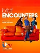 Brief Encounters (Brief Encounters)