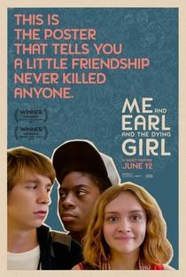 Eu, Você e a Garota Que Vai Morrer - Poster / Capa / Cartaz - Oficial 7