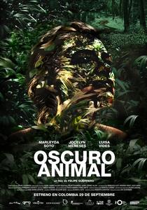 Oscuro Animal - Poster / Capa / Cartaz - Oficial 1