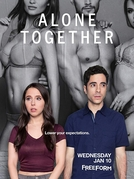 Alone Together (1ª Temporada) (Alone Together (Season 1))