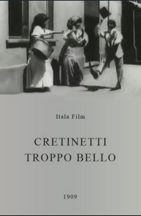 Cretinetti troppo bello - Poster / Capa / Cartaz - Oficial 1