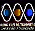 Sessão Proibida (TV Tupi) (Sessão Proibida (TV Tupi))