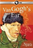 Secrets of the Dead: Van Gogh's Ear