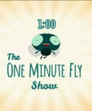 One Minute Fly (One Minute Fly)