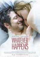 Whatever Happens (Whatever Happens)