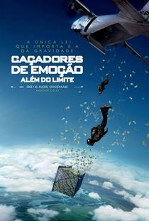 Caçadores de Emoção: Além do Limite - Poster / Capa / Cartaz - Oficial 3