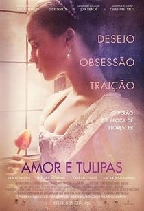 Amor e Tulipas - Poster / Capa / Cartaz - Oficial 1