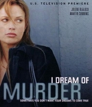Sonhos com Assassino (I Dream of Murder)