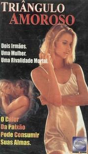Triângulo Amoroso - Poster / Capa / Cartaz - Oficial 1