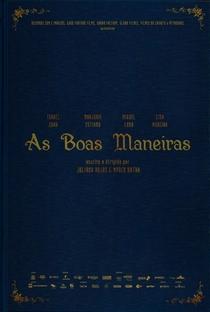 As Boas Maneiras - Poster / Capa / Cartaz - Oficial 6