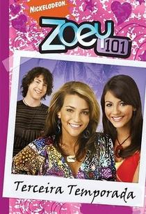 Zoey 101 (3ª Temporada) - Poster / Capa / Cartaz - Oficial 1