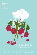 The Meteor (Le Météore)