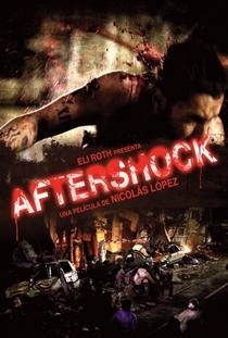 Aftershock - Poster / Capa / Cartaz - Oficial 4