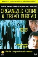 Organized Crime & Triad Bureau (Chung ngon sat luk: O gei)