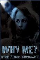 Porque Eu? (Why Me?)