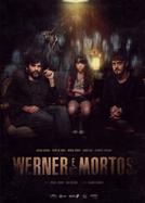 Werner e os Mortos (Werner e os Mortos)
