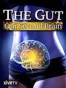 O Intestino: O Nosso Segundo Cérebro (Le ventre, notre deuxième cerveau)