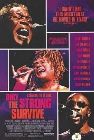 Só os Fortes Sobrevivem - Poster / Capa / Cartaz - Oficial 1