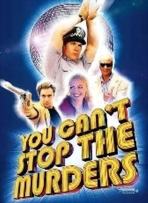 You Can't Stop the Murders - Poster / Capa / Cartaz - Oficial 1