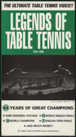 Legends of Table Tennis: 1931-1995 (Legends of Table Tennis 1931-1995)