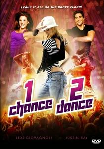 1 Chance 2 Dance - Poster / Capa / Cartaz - Oficial 2