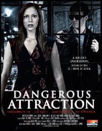 Perigosa Atração - Poster / Capa / Cartaz - Oficial 1