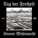 O Dia da Liberdade: Nossas Forças Armadas (Tag der Freihit: Unsere Wehrmacht)